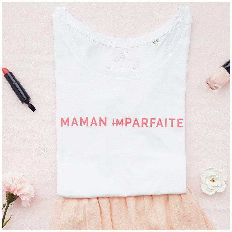 t-shirt maman imparfaite ou t-shirt maman parfaite des créateurs Maia et Zoé