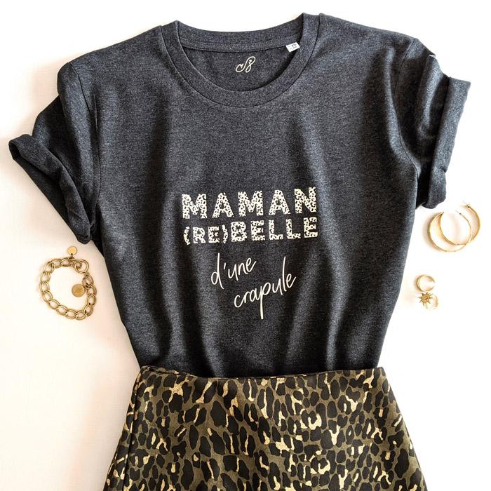 t-shirt Maman Rebelle d'une crapule, pour toutes les mamans avec un enfant