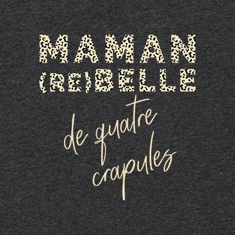 tee-shirt maman rebelle de quatre enfants