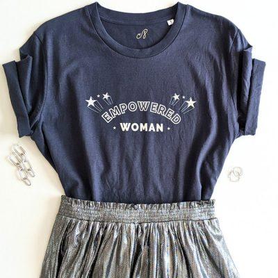 Tee-shirt Empowered Women. Force des femmes qui reprennent le pouvoir