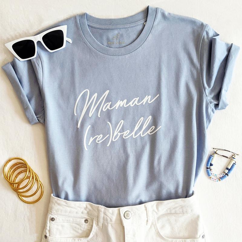 Tee-shirt à message pour une maman rebelle. Cadeau idéal pour une maman pour la fête des mères