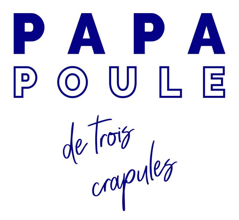 T-shirt Papa Poule 3 crapules
