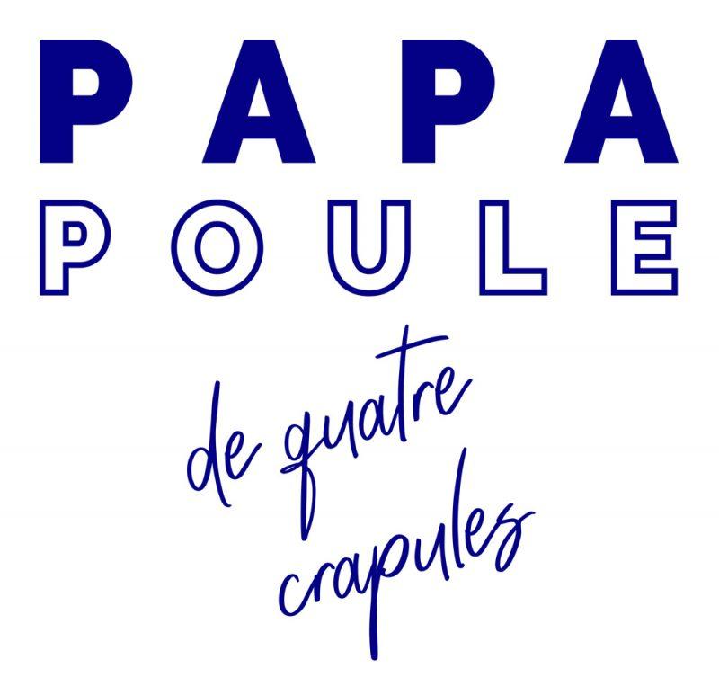 T-shirt Papa Poule 4 crapules