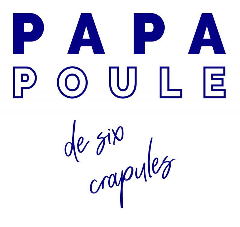 T-shirt Papa Poule 6 crapules
